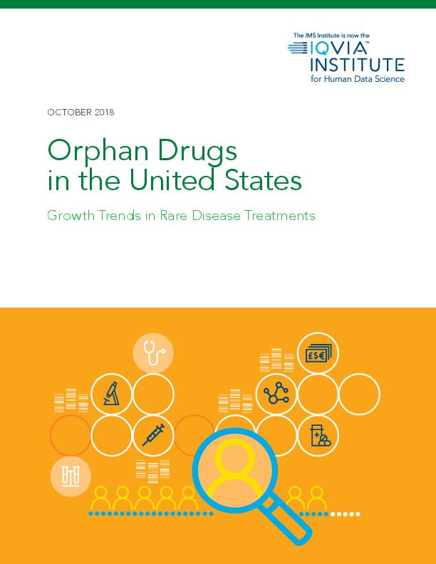 Orphan Drugs in the United States Growth Trends in Rare Disease Treatments
