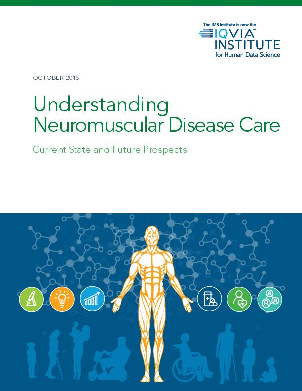 Understanding Neuromuscular Disease Care