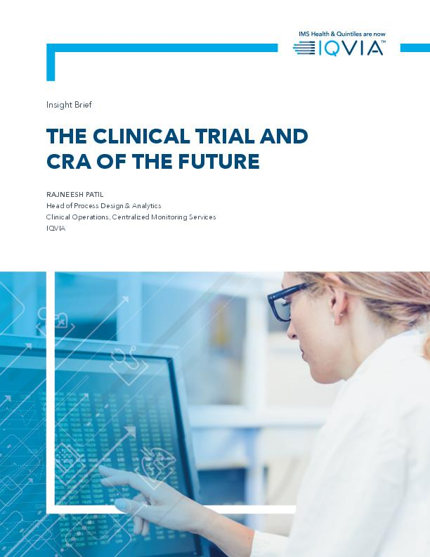 The Clinical Trial and CRA of the Future