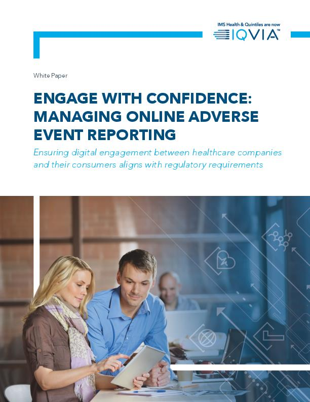 Engage with Confidence Managing Online Adverse Event Reporting