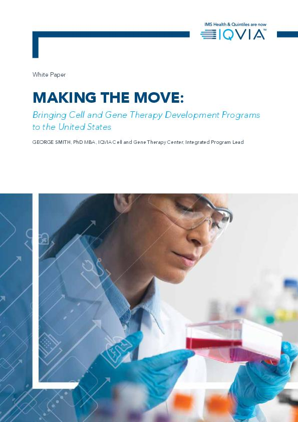 Making the Move  Bringing Cell and Gene Therapy Development Programs to the United States