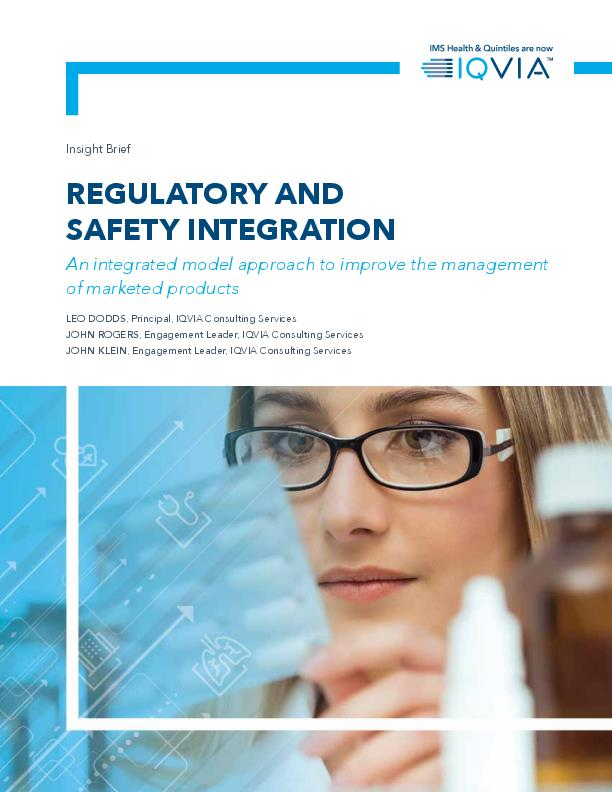 Regulatory and Safety Integration An Integrated Model Approach to Improve the Management of Marketed