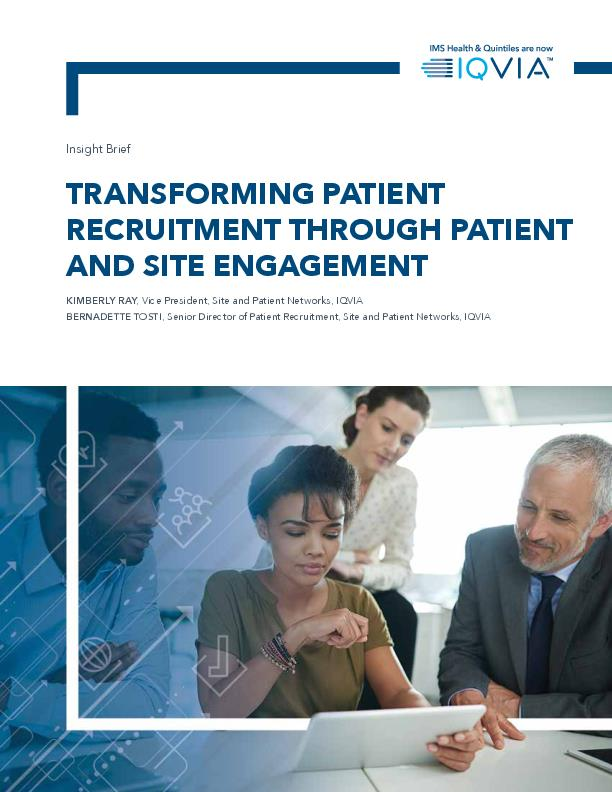 Transforming Patient Recruitment Through Patient and Site Engagement